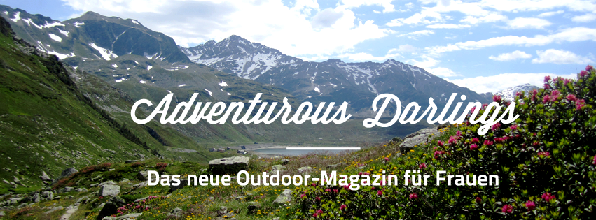 Adventurous Darlings * Das Outdoor-Magazin für Frauen