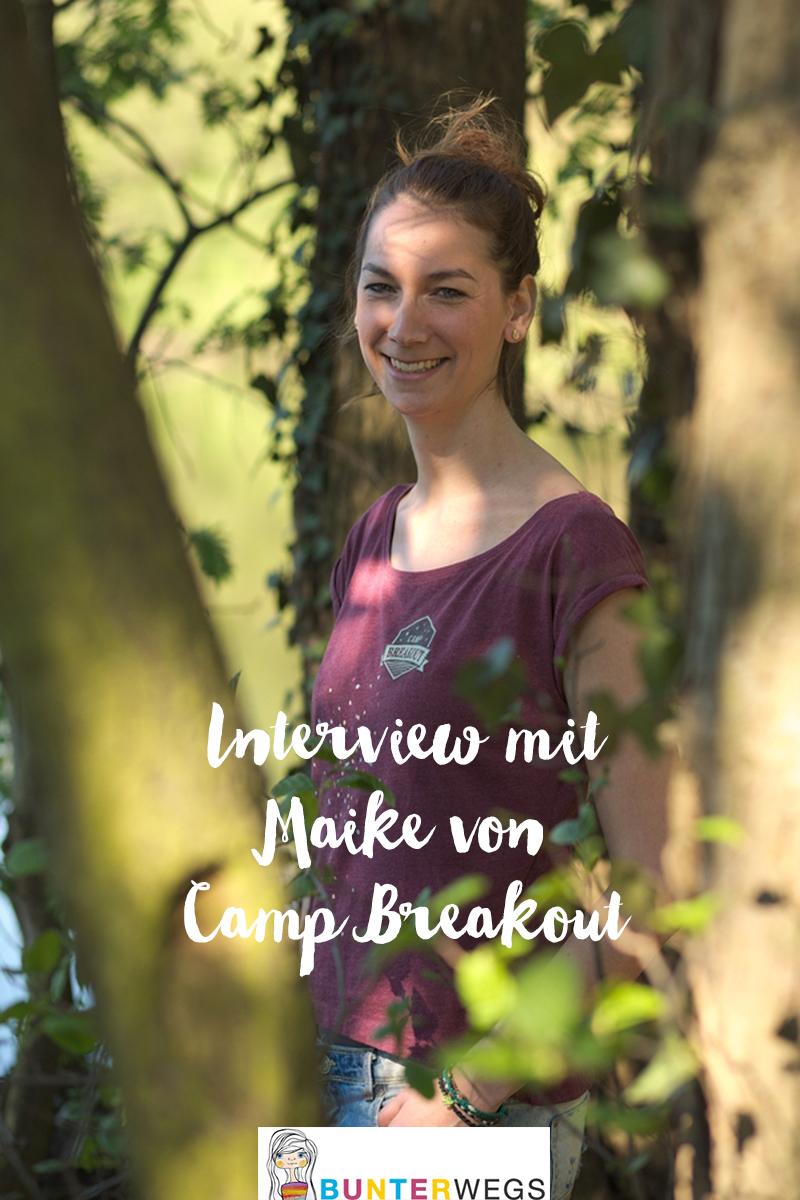 Interview mit Maike von Camp Breakout * BUNTERwegs. Der Outdoorblog für Frauen mit Liebe zum Wandern und zur Street Art