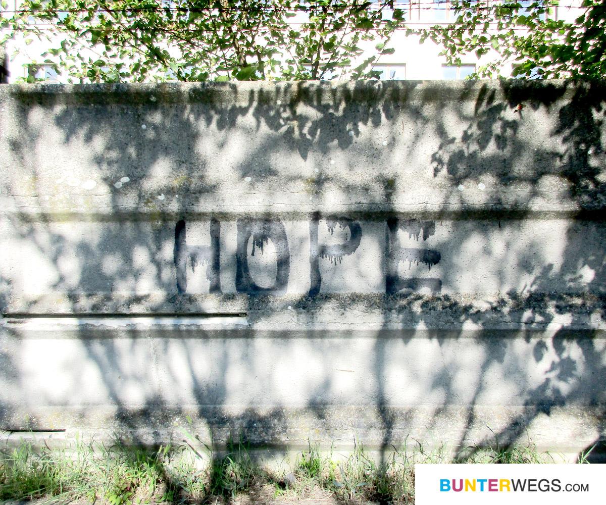 Hope * BUNTERwegs. Der Outdoor Blog für Frauen mit Liebe zum Wandern und zur Street Art